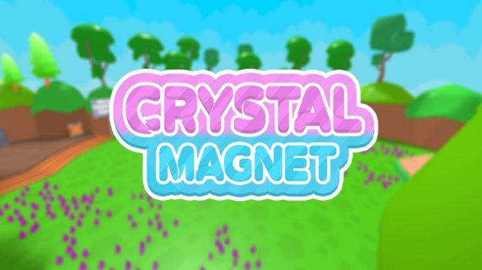 Roblox – Crystal Magnet Simulator Codes (April 2021) 1 - steamlists.com