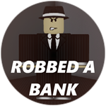 Roblox Bank Tycoon 2 - Badge Robbed a Bank!