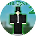 Roblox Bank Tycoon 2 - Badge You played the game!