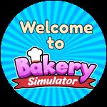 Roblox Bakery Simulator - Badge Welcome to Bakery Simulator