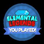 Roblox Elemental Legends - Badge You Played Elemental Legends!