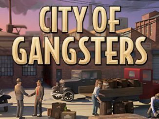 City of Gangsters – Tips minimaxing the economy Guide! 1 - steamlists.com