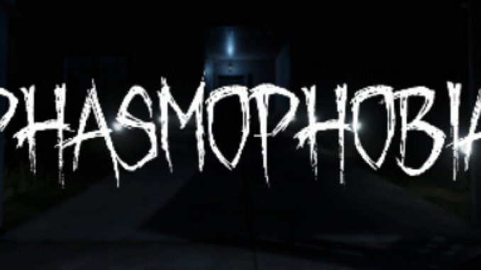 Phasmophobia – New Ghost Types for the New Update in Game 1 - steamlists.com