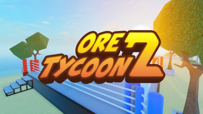 Roblox – Ore Tycoon 2 Codes (August 2021) 3 - steamlists.com