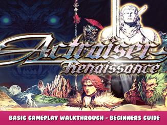 Actraiser Renaissance – Basic Gameplay & Walkthrough – Beginners Guide 1 - steamlists.com