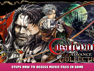 Castlevania Advance Collection – Steps How to Access Music Files in Game 1 - steamlists.com