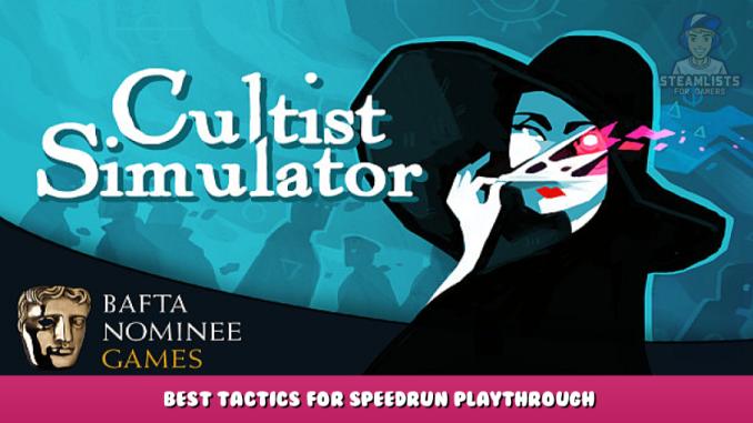 Cultist Simulator – Best Tactics for Speedrun + Playthrough 1 - steamlists.com