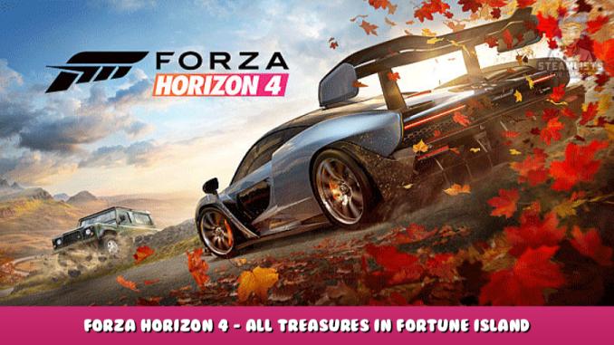 Forza Horizon 4 – All Treasures in Fortune Island Map Location 1 - steamlists.com