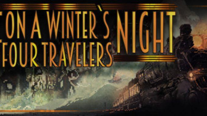 If On A Winter's Night Four Travelers – Obtaining All Achievements & Secrets – Walkthrough Guide 1 - steamlists.com