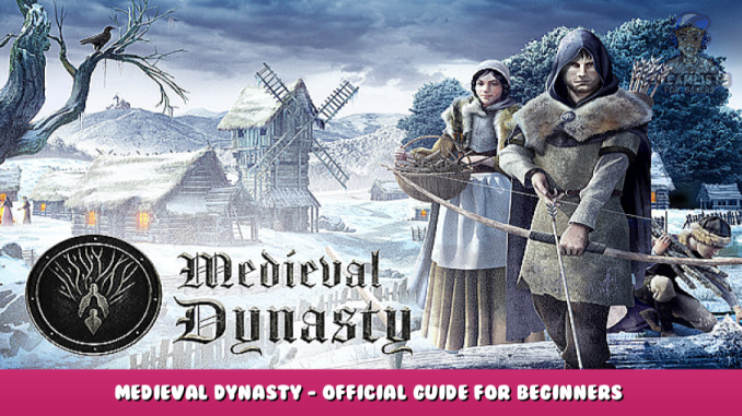 Medieval Dynasty – Official Guide for Beginners + Walkthrough 1 - steamlists.com