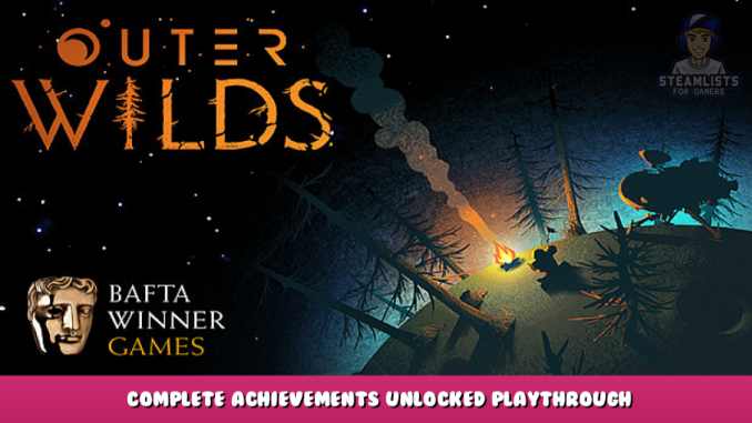 Outer Wilds – Complete Achievements Unlocked + Playthrough 2 - steamlists.com