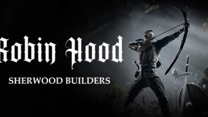 Robin Hood – Sherwood Builders Playtest – Tips on How to Hunt Deer for Meat in Game 1 - steamlists.com