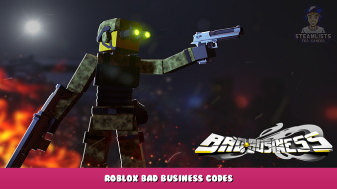 Roblox – Bad Business Codes – Free Charm, Skins, Stickers and Credits (September 2021) 20 - steamlists.com