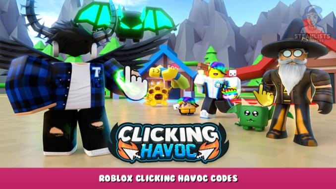 Roblox – Clicking Havoc Codes (September 2021) 1 - steamlists.com