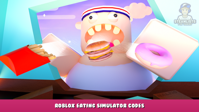 Roblox – Eating Simulator Codes – Free Coins and Food (September 2021) 16 - steamlists.com