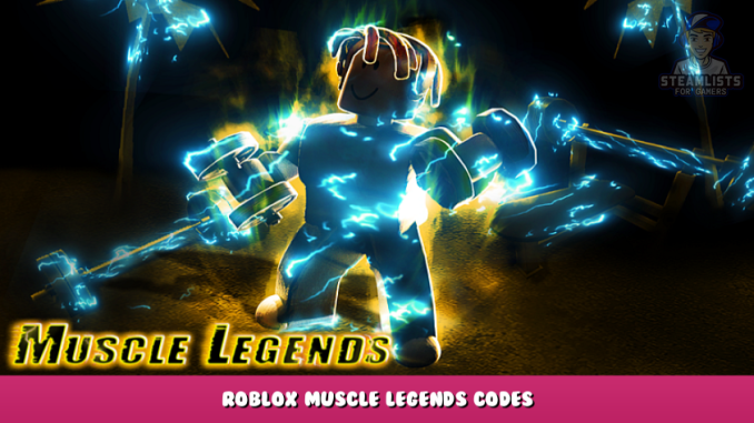 Roblox – Muscle Legends Codes – Free Gems and Stats (October 2021) 30 - steamlists.com