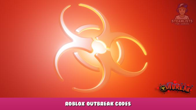 Roblox – Outbreak Codes (September 2021) 1 - steamlists.com