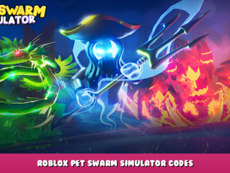 Roblox – Pet Swarm Simulator Codes – Free Coins, Pets and Food Boosts (October 2021) 16 - steamlists.com