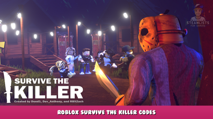 Roblox – Survive the Killer Codes – Free Coins, Knife, XP and Weapons (October 2021) 31 - steamlists.com