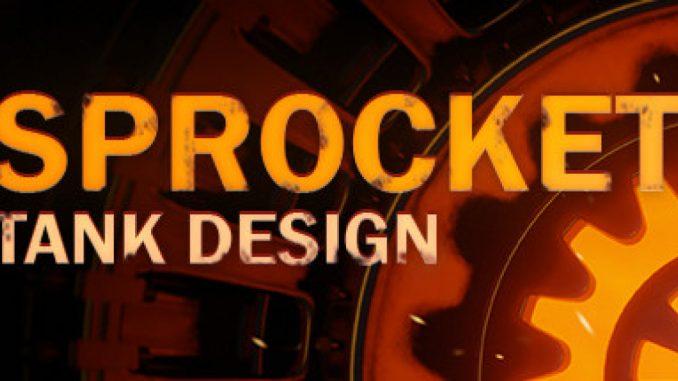 Sprocket – Basic Troubleshooting Steps + Tank Mobility 1 - steamlists.com