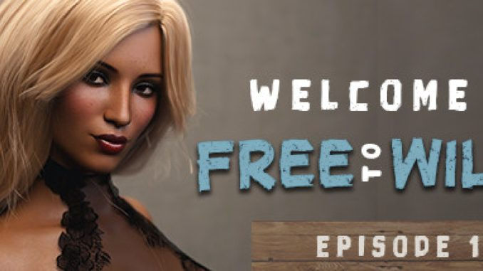 Welcome to Free Will – Getting All Achievements to All Episodes in Order + Walkthrough Gameplay 1 - steamlists.com
