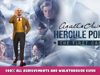 Agatha Christie – Hercule Poirot: The First Cases – 100% All Achievements and Walkthrough Guide 1 - steamlists.com