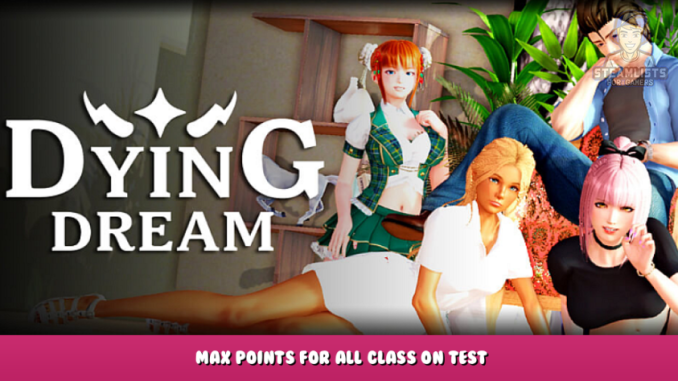 Dying Dream – Max Points for all Class on Test 5 - steamlists.com