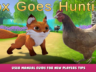 Fox Goes Hunting ™ – User Manual Guide for New Players + Tips 1 - steamlists.com