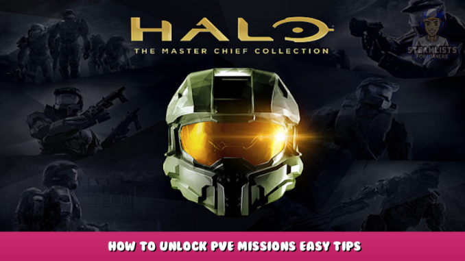 Halo: The Master Chief Collection – How to Unlock PVE Missions Easy Tips 1 - steamlists.com