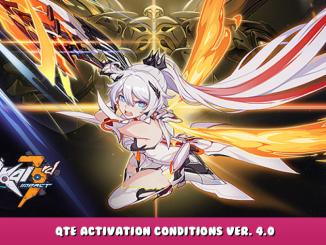 HonkaiImpact 3rd – QTE Activation Conditions Ver. 4.0 1 - steamlists.com