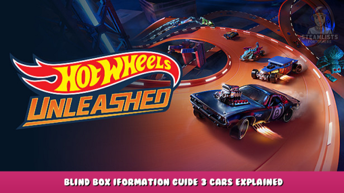 HOT WHEELS UNLEASHED™ – Blind Box Iformation Guide + 3 Cars Explained 1 - steamlists.com