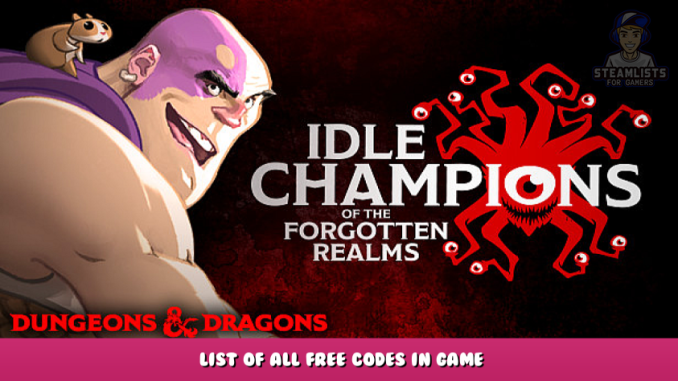 Idle Champions of the Forgotten Realms – List of All Free Codes in Game 1 - steamlists.com