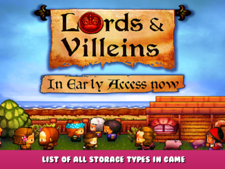 Lords and Villeins – List of All Storage Types in Game 1 - steamlists.com