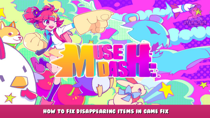 Muse Dash – How to Fix Disappearing Items in Game Fix 1 - steamlists.com