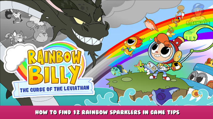 Rainbow Billy: The Curse of the Leviathan – How to Find 12 Rainbow Sparklers in Game Tips 1 - steamlists.com