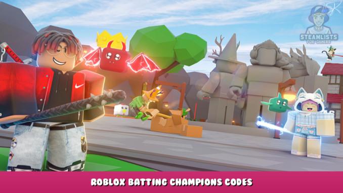 Roblox – Batting Champions Codes (October 2021) 2 - steamlists.com