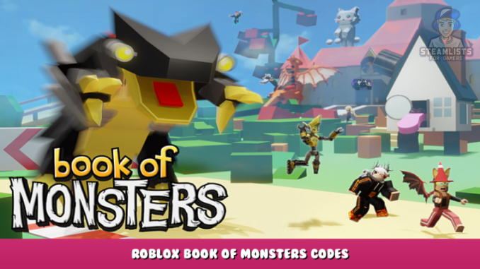 Roblox – Book Of Monsters Codes – Free Dux, Coins and XP (October 2021) 78 - steamlists.com