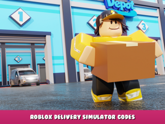 Roblox – Delivery Simulator Codes – Free Cash (October 2021) 17 - steamlists.com