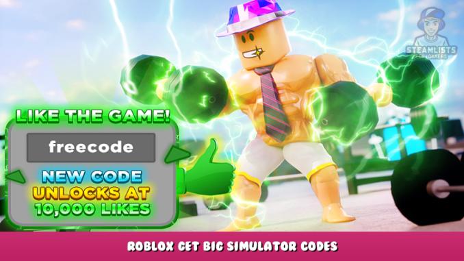 Roblox – Get Big Simulator Codes (October 2021) 1 - steamlists.com