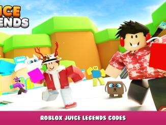 Roblox – Juice Legends Codes (October 2021) 1 - steamlists.com