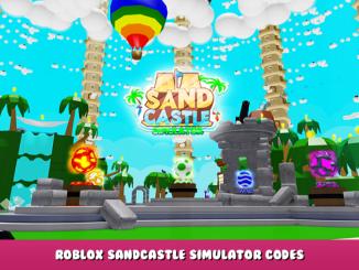 Roblox – Sandcastle Simulator Codes – Free Shells (October 2021) 11 - steamlists.com