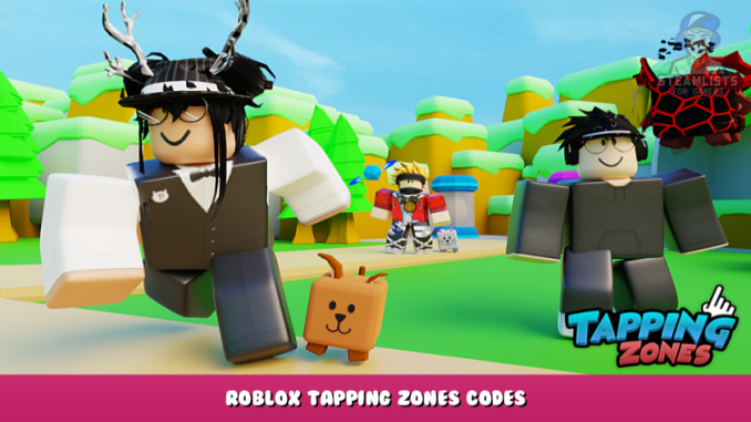 Roblox – Tapping Zones Codes (October 2021) 1 - steamlists.com