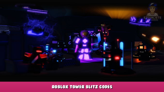 Roblox – Tower Blitz Codes – Free Tokens and Skins (October 2021) 6 - steamlists.com