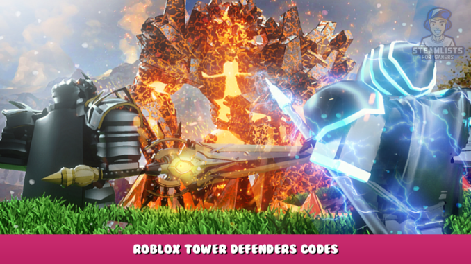 Roblox – Tower Defenders Codes – Free Shards and Items (October 2021) 30 - steamlists.com