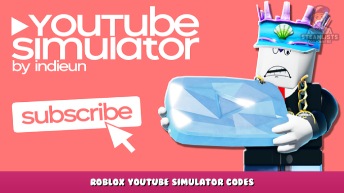 Roblox – YouTube Simulator Codes – Free Boosts and Items (October 2021) 75 - steamlists.com