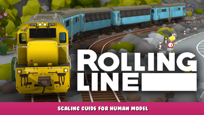 Rolling Line – Scaling Guide for Human Model 1 - steamlists.com