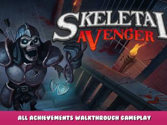 Skeletal Avenger – All Achievements & Walkthrough Gameplay 1 - steamlists.com