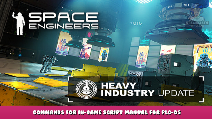 Space Engineers – Commands for In-Game Script Manual for PLC-OS Guide 1 - steamlists.com