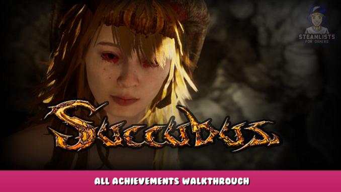 SUCCUBUS – All Achievements & Walkthrough 1 - steamlists.com